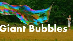 A detailed guide to make huge bubbles