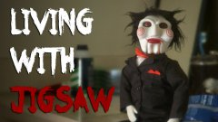 Living With Jigsaw Comedy Sketch