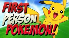 First Person Pokemon