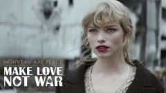 Axe Peace Make Love, Not War Commercial Is Not What You Expect