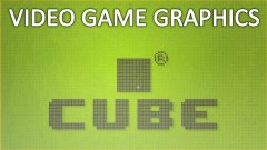 Cube: A Video About Video Game Graphics