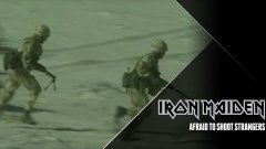 Iron Maiden - Afraid to Shoot Strangers