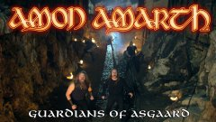 Amon Amarth - Guardians Of Asgaard