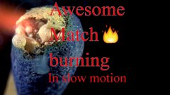 Match Burning In Super Slow Motion