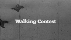 Walking Contest